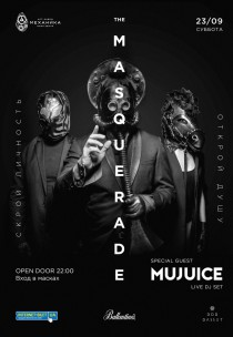The Masquerade (Маскарад) x Mujuice