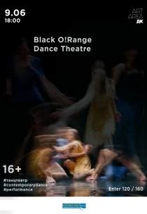 Black O!Range Dance Theatre /Kiev/