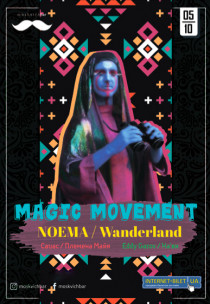 Magic Movement: Noema (Berlin)