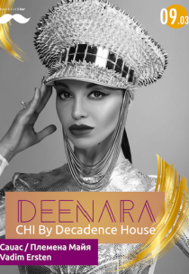 Deenara / CHI by Decadence House