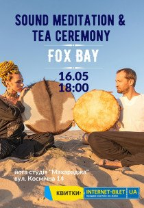 Sound meditation & tea ceremony FOX BAY